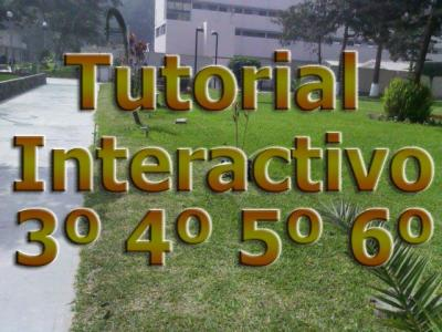 TUTORIAL INTERACTIVO-3º4º 5º 6º